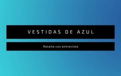 Vestidas de azul, de Valeria Vegas