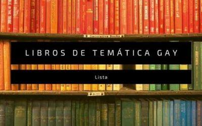 33 libros con temática gay, ordenados por géneros y subgéneros