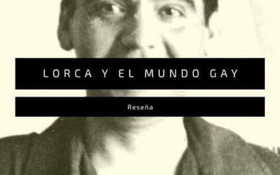 'Lorca y el mundo gay', de Ian Gibson