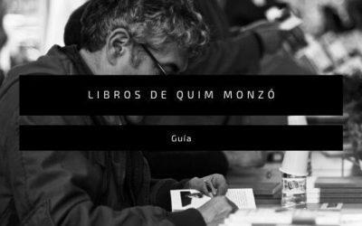 Libros de Quim Monzó: todo lo que necesitas saber sobre ellos (y sobre el autor)
