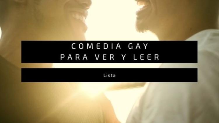 8 ejemplos de comedia gay para leer y ver